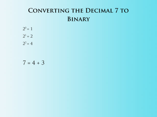 Converting 7 to Binary - Step 1