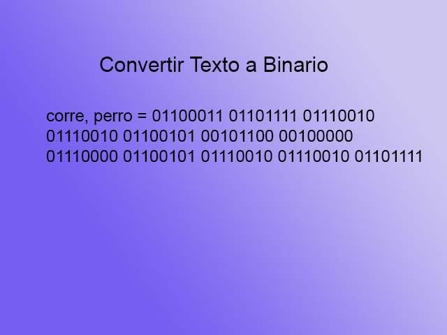 """Texto a binario - """"corre, perro"""""""